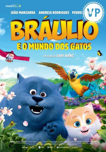 BRÁULIO E O MUNDO DOS GATOS VP