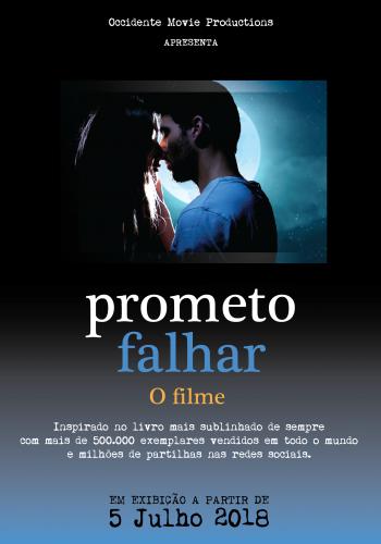 PROMETO FALHAR- O FILME