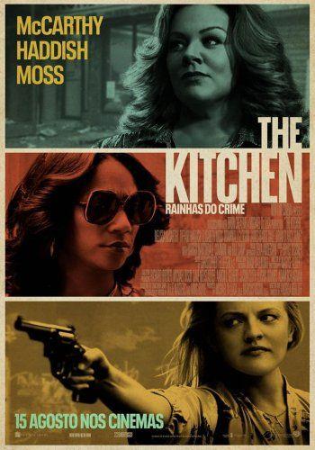 THE KITCHEN- RAINHAS DO CRIME